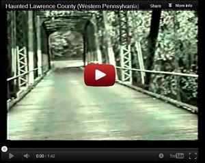 Haunted Lawrence County (Western Pennsylvania)