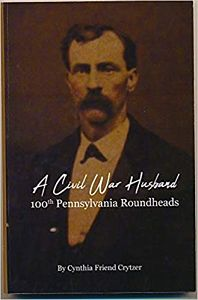 book cover a civil war husband 100th pennsylvania roundheads
