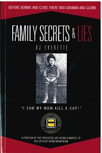 cover of the book family secrets and lies - before bonnie and clyde there was gramma and glenn