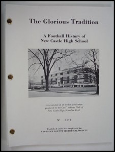 book cover to glorious tradition, a football history of new castle high school