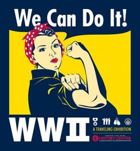 We Can Do It – WWII exhibit