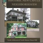 book cover of historic new castle neighborhoods north jefferson and north mercer street hill